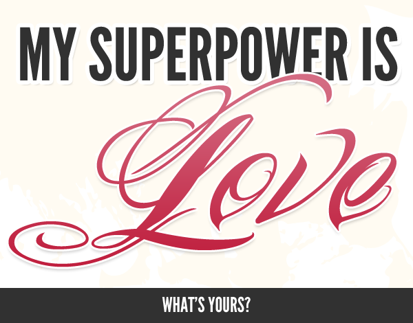 my-superpower-is-love